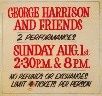"""George Harrison And Friends"", così recitava la locandina"