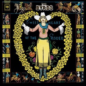 The Byrds - Sweetheart Of The Rodeo (Columbia, 19968)