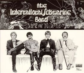 "The International Submarine Band - ""Safe At Home"" (1968)"