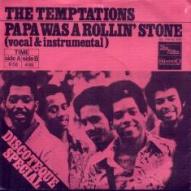 """La copertina del 45 giri di """"Papa Was A Rollin' Stone"""""""