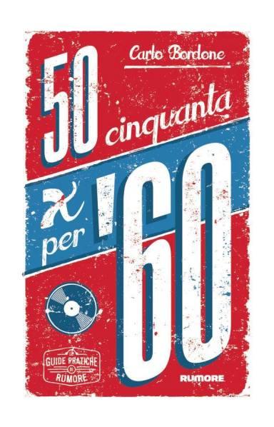 Cinquanta per '60