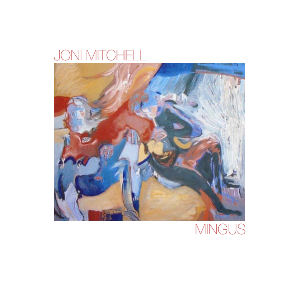 Joni Mitchell - Mingus (Asylum, 1979)