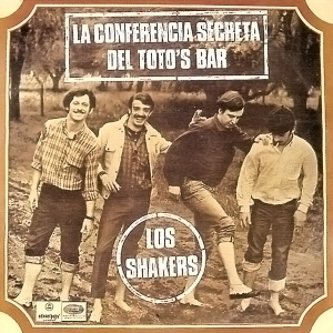 Los Shakers - La Conferencia Secreta del Toto's Bar (Odeon Pops, 1968/EMI, 2007)