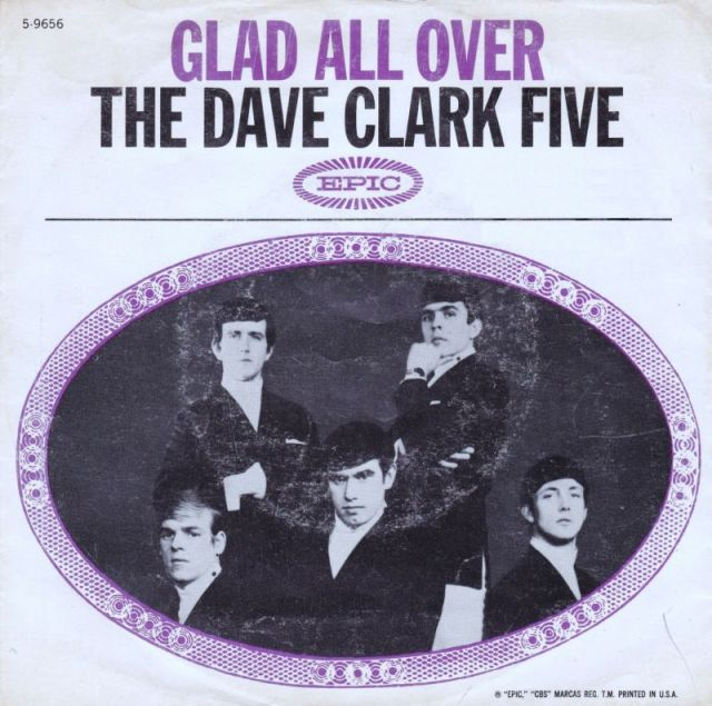 "The Dave Clark Five - ""Glad All Over"" (Columbia/Epic)"